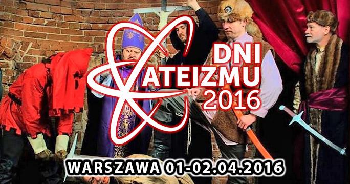 Dni Ateizmu 2016